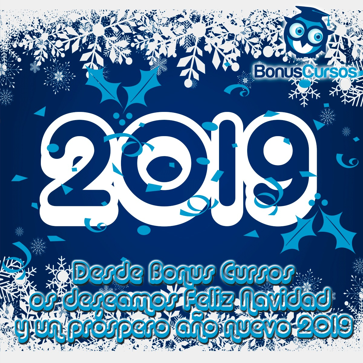 Feliz Navidad y Próspero Año 2019   Feliz Navidad y Próspero Año 2019 felicitacion navidad bonuscursos